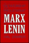 The Dictatorship of the Proletariat from Marx to Lenin