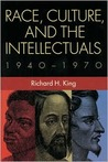 Race, Culture, and the Intellectuals, 1940–1970