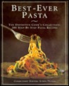 The Best Ever Pasta Cookbook: 200 Step-By-Step Pasta Recipes