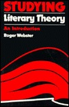 Review Studying Literary Theory: An Introduction PDF by Roger Webster