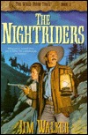 The Nightriders The Wells Fargo Trail 2