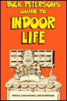 Buck Peterson's Guide to Indoor Life: Hotels, Conventions, and Exhibitions