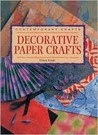 Contemporary Crafts: Decorative Paper Crafts