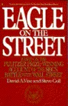 Eagle on the Street: Based on the Pulitzer Prize-winning Account of the Sec's Battle with Wall Street
