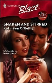 Shaken and Stirred by Kathleen O'Reilly