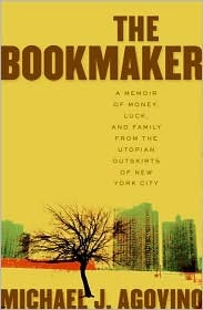 The Bookmaker: A Memoir of Money, Luck, and Family from the Utopian Outskirts of New York City