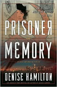 Download free Prisoner of Memory (Eve Diamond Mystery #5) by Denise Hamilton PDF