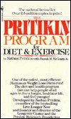 The Pritikin Program for Diet and Exercise by Nathan Pritikin
