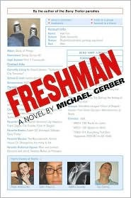 Freshman by Mike Gerber