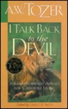 I Talk Back to the Devil: Essays in Spiritual Perfection
