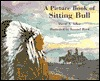 A Picture Book of Sitting Bull