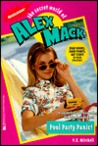 Pool Party Panic! (The Secret World of Alex Mack, #28)