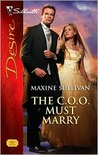 The C.O.O. Must Marry  (Valente Series # 2)