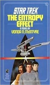 The Entropy Effect (Classic Star Trek 2)