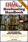 The Field & Stream Bowhunting Handbook