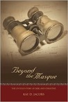 Beyond the Masque: The Untold Story of Erik and Christine