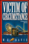 Victim Of Circumstance: A Gil Beckman Mystery
