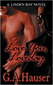 Love You, Loveday by G.A. Hauser