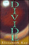 The Divide  (The Divide, #1)
