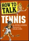 How to Talk Tennis