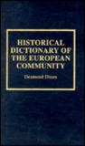 Historical Dictionary Of The European Community