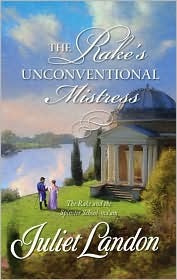 The Rake's Unconventional Mistress by Juliet Landon