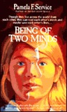 Being of Two Minds