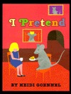 I Pretend by Heidi Goennel