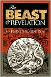 The Beast of Revelation by Kenneth L. Gentry Jr.