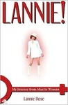Lannie!: My Journey from Man to Woman