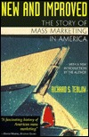 New and Improved: The Story of Mass Marketing in America