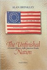 The Unfinished Nation: A Concise History of the American People, Combined