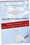 Beating the Devil's Game: A History of Forensic Science and Criminal Investigation