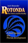 Rotonda: The Vision and the Reality: A Short History of a Florida Development