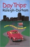 Day Trips from Raleigh-Durham: Getaways Approximately Two Hours Away