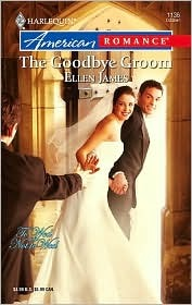 The Goodbye Groom by Ellen James