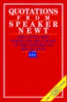 Quotations from Speaker Newt: The Little Red, White, and Blue Book of the Republican Revolution