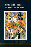Body and Soul: The Other Side of Illness (Studies in Jungian Psychology by Jungian Analysts #48)
