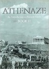 Athenaze: An Introduction to Ancient Greek: Book II