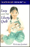 Lucy and The Liberty Quilt (A Gifted Girls Series (TM) Book 1) (Gifted Girls Series, 1)