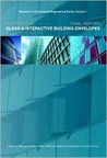 EU COST C13 Glass and Interactive Building Envelopes - Final Report:  Volume 1 Research in Architectural Engineering Series (Research in Architectural Engineering)