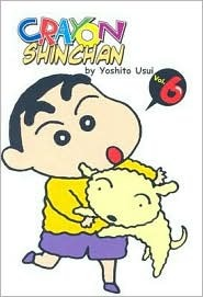 Crayon Shinchan, Volume 6 by Yoshito Usui