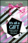 It's All a Gift by Miriam Adahan