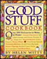 The Good Stuff Cookbook: Over 300 Delicacies to Make at Home