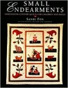 Small Endearments: Nineteenth Century Quilts for Children and Dolls