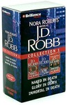 J.D. Robb Collection 1: Naked in Death, Glory in Death, Immortal in Death