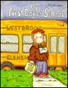 My First Day Of School by P.K. Hallinan