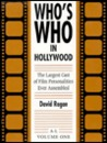 Who's Who in Hollywood: The Largest Cast of International Film Personalities Ever Assembled