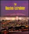 The Houston Astrodome (Building America)