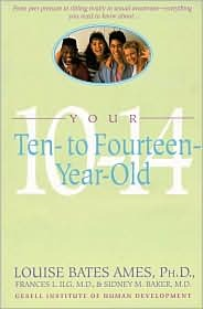 Your Ten-to-Fourteen-Year-Old